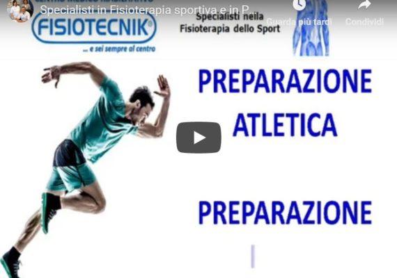 Specialisti in Fisioterapia sportiva e in Preparazione atletica e fisica
